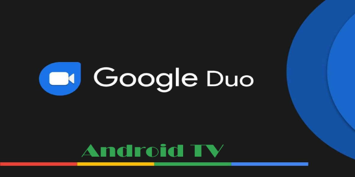 Set up Duo on your Android TV