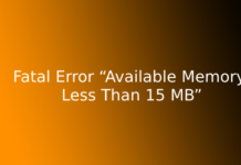 """Fatal Error """"Available Memory Less Than 15 MB"""""""