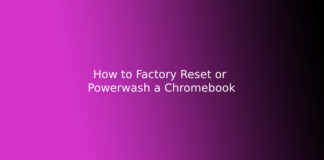 How to Factory Reset or Powerwash a Chromebook