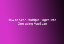 How to Scan Multiple Pages into One using VueScan
