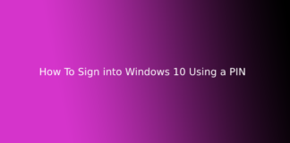 How To Sign into Windows 10 Using a PIN