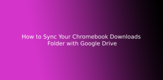 How to Sync Your Chromebook Downloads Folder with Google Drive