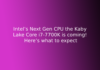 Intel's Next Gen CPU the Kaby Lake Core i7-7700K is coming! Here's what to expect