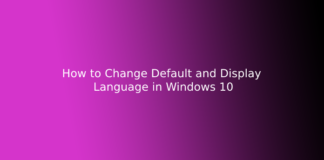 How to Change Default and Display Language in Windows 10