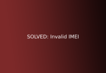SOLVED: Invalid IMEI