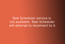 Task Scheduler service is not available. Task Scheduler will attempt to reconnect to it.