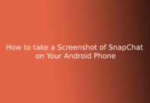 How to take a Screenshot of SnapChat on Your Android Phone