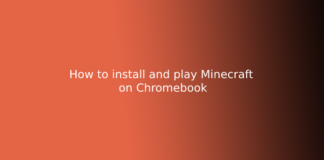 How to install and play Minecraft on Chromebook