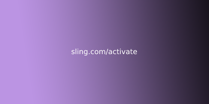 sling.com/activate