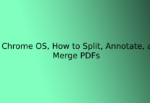 On Chrome OS, How to Split, Annotate, and Merge PDFs