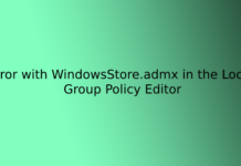 Error with WindowsStore.admx in the Local Group Policy Editor