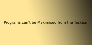Programs can't be Maximised from the Taskbar